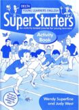 Super Starters Activity Book: An Activity-based Course for Young Learners (Delta Young Learners
