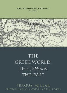 Rome, the Greek World, and the East: Volume 3: The Greek World, the Jews, and the East (Studies in the History of Greece and Rome)
