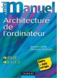 Mini manuel Architecture de l'ordinateur : Cours + exos corrigés
