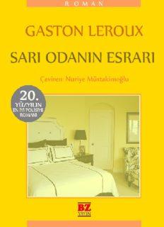 Sarı Odanın Esrarı - Gaston Leroux
