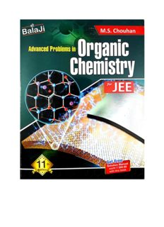 Balaji Advanced Problems in Organic Chemistry Part 2 upto page 241 to 460 by M S Chouhan for IIT JEE main advanced and Chemistry Olympiad NSEC INChO