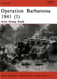 Osprey Campaign 129 - Operation Barbarossa 1941 (1) Army Group South