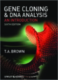 Gene Cloning and DNA Analysis: An Introduction (Brown, Gene Cloning and DNA Analysis)