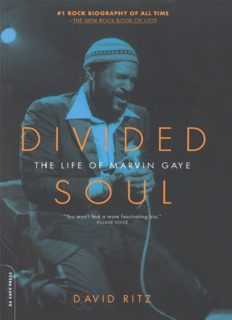 Divided Soul: The Life of Marvin Gaye: The Life of Marvin Gaye