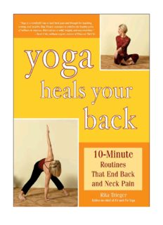Yoga Heals Your Back 10-Minute Routines that End Back and Neck Pain