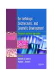 Dermatologic, Cosmeceutic, and Cosmetic Development