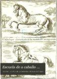 Escuela de a caballo ... traducida del Frances al Castellano y adicionada en todas sus partes por D.B. De Irurzun ...