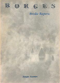 Brodie Raporu - Jorge Luis Borges