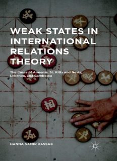 Weak States in International Relations Theory: The Cases of Armenia, St. Kitts and Nevis, Lebanon, and Cambodia
