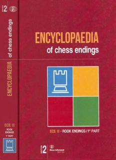 Encyclopedia Of Chess Endings Ece II Rook Endings  Part 1