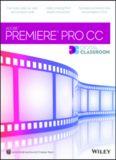 Adobe Premiere Pro CC Digital Classroom
