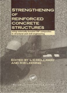 Strengthening of Reinforced Concrete Structures: Using Externally-Bonded FRP Composites in Structural and Civil Engineering