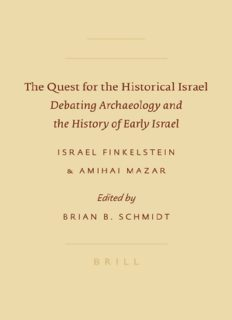 The Quest for the Historical Israel: Debating Archaeology and the History of Early Israel (Sbl - Archaeology and Biblical Studies)