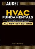 Audel HVAC Fundamentals : Heating System Components, Gas and Oil Burners, and Automatic Controls