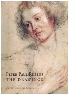 Peter Paul Rubens. The Drawings at The Metropolitan Museum of Art, New York