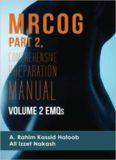 MRCOG Part 2: Comprehensive Preparation Manual Volume 2 EMQs (MRCOG Comprehensive Preparation Manual)