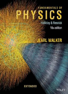 Fundamentals of Physics [10th Edition] - Halliday & Resnick