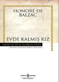 Evde Kalmış Kız - Honoré de Balzac