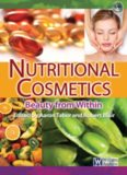Nutritional Cosmetics – Beauty from Within; Volume in Personal Care and Cosmetic Technology – Elsevier William Andrew