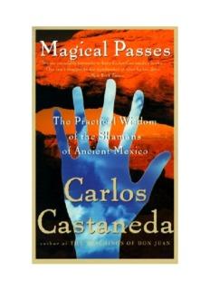 Castaneda - Magical Passes.pdf