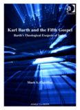Karl Barth and the Fifth Gospel. Barth's Theological Exegesis of Isaiah (Barth Studies)
