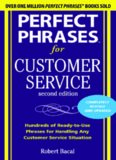 Perfect phrases for customer service : hundreds of ready-to-use phrases for handling any customer
