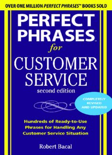 Perfect phrases for customer service : hundreds of ready-to-use phrases for handling any customer service situation