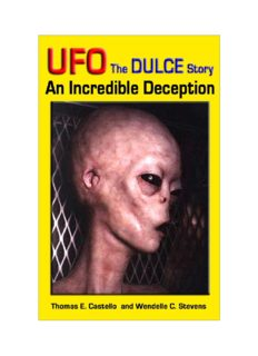 UFO the DULCE Story: An Incredible Deception
