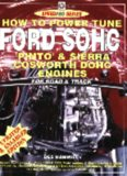 How to Power Tune Ford SOHC 4-Cylinder Pinto & Cosworth DOHC Engines