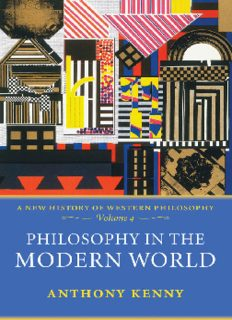 Philosophy in the Modern World: A New History of Western Philosophy, Volume 4 (New History of Western Philosophy)