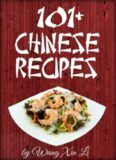 The #1 Delicious Chinese Cookbook of 2016 101 Easy Chinese Recipes