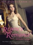 The Mammoth Book of Regency Romance [Anthology]