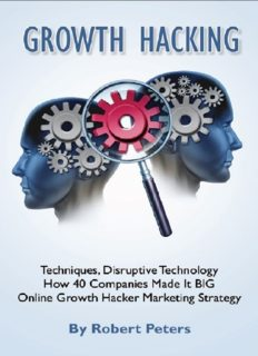 Growth Hacking Techniques, Disruptive Technology - How 40 Companies Made It BIG - Online Growth Hacker Marketing Strategy