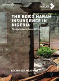 The Boko Haram Insurgence In Nigeria: Perspectives from Within