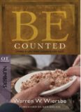 Be Counted. Living a Life That Counts for God