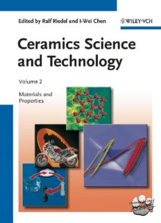 Ceramics Science and Technology. Volume 2. Materials and Properties