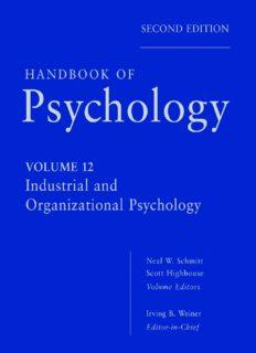 Handbook of Psychology, Volume 12: Industrial and Organizational Psychology
