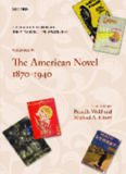 The Oxford History of the Novel in English: Volume 6: The American Novel 1879-1940