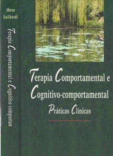 Terapia Comportamental e Cognitivo-comportamental Práticas Clínicas