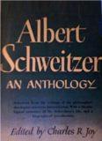 Albert Schweitzer: An Anthology