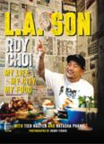 L.A. Son: My Life, My City, My Food