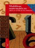 Malditas matematicas: Alicia en el pais de los numeros   Spanish