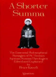 A Shorter Summa: The Essential Philosophicalpass Ages of Saint Thomas Aquinas' Summa Theologica