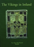 The Vikings in Ireland This compilation of 13 papers by scholars from Ireland, England and Denmark, consider the extent and nature of Viking influence ... at the National Musem of Ireland in 1998-