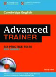 Cambridge English. Advanced trainer. 6 practice tests with answers