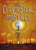 The City of Silk and Steel (The Steel Seraglio)