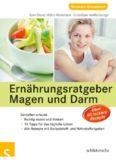 Ernährungsratgeber Magen und Darm – Genießen erlaubt!