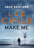 Make Me-A Jack Reacher Novel