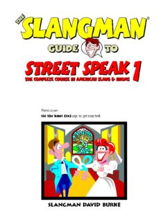 The Slangman Guide to Street Speak Volume 1
