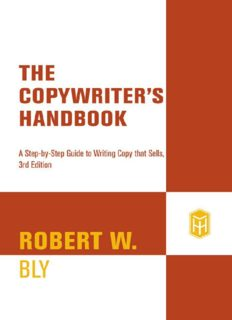 The copywriter's handbook: a step-by-step guide to writing copy that sells (3rd edition)